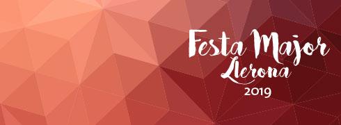 FESTA MAJOR de Llerona 2019: <b>mes jove que mai</b>