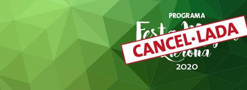 FESTA MAJOR de Llerona 2020: <b>cancel·lada per força major</b>